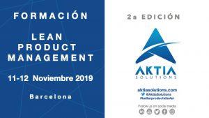 FORMACION - LEAN PRODUCT MANAGEMENT - BARCELONA - 2A EDICION - AKTIA SOLUTIONS